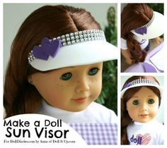 Camp Doll Diaries – Make and Decorate a Sun Visor, Pattern Included! — Doll Diaries