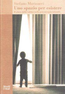 Uno spazio per esistere. Il gioco della sabbia nella psicoterapia infantile: Stefano Marinucci: 9788871862248: Amazon.com: Books