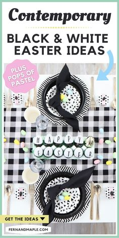 For a more contemporary look, black and white can't be beat! This Black and White Easter Celebration has a simplified modern color palette but still brings the spring vibes with small pops of pastel and greenery. Get table setting, DIY egg centerpiece, DIY favor baskets, and egg decoration station ideas now at fernandmaple.com!
