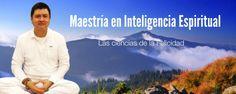 Maestría en Inteligencia Espiritual ¡Inscríbete! http://ramongallegos.com/MaestriaInteligenciaEspiritual.htm