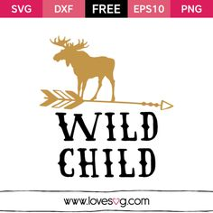 Wild Child - Free SVG little boy baby boy quote Silhouette Projects, Silhouette Design, Silhouette Cameo, Silhouette Files, Little Boy Quotes, Baby Boy Quotes, Baby Sayings, Wild Child, Free Svg Cut Files