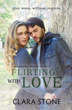Flirting With Love by Clara Stone |