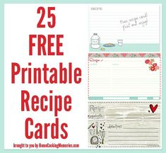 25 Free Printable Recipe Cards - just print & add your recipe! Even use to make a homemade gift for someone special.