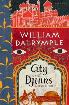 City of Djinns By: William Dalrymple