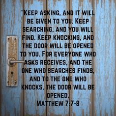 Matthew 7:7-8 Biblical Quotes, Prayer Quotes, My Prayer, Faith Quotes, Spiritual Quotes, Bible Quotes, Daily Prayer, Scripture For Men, Scripture Cards