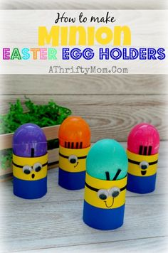 Minion Egg Holder, Easter Minions to hold your Easter Eggs. Kids Craft Quick and Easy #Minions, #Minion, #Easter, #EggHolder, #KidCrafts