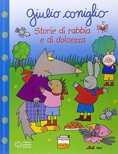 Giulio Coniglio storie di rabbia e dolcezza di Nicoletta Costa http://www.amazon.it/dp/8857008843/ref=cm_sw_r_pi_dp_2ZhUwb061YYHF