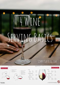 4 Wine Serving Basics – Simply Sips