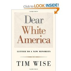Dear White America: Letter to a New Minority (City Lights Open Media) by  Tim Wise