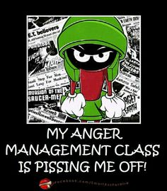 Marvin the Martian. My anger management class is pissing me off! Classic Cartoon Characters, Classic Cartoons, Anger Management Classes, Funny Quotes, Funny Memes, Qoutes, Marvin The Martian, Twisted Humor, Funny Cartoons
