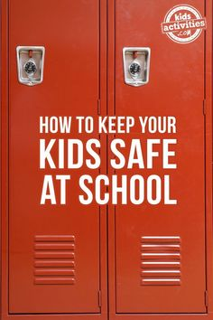 HOW TO KEEP YOUR KIDS SAFE AT SCHOOL - Kids Activities