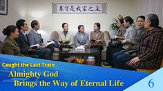 """Gospel Movie """"Caught the Last Train"""" (6) - Almighty God Brings the Way o..."""