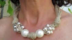 Items similar to Linen Necklace Knots Fantasy XL Pearls Metalic Pearls,Eco-friendly Handmade Desing Mediterranean Style on Etsy