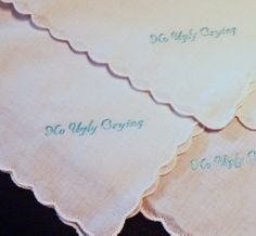 No Ugly Crying Wedding Handkerchief with by ThreadBornMemories, $10.00