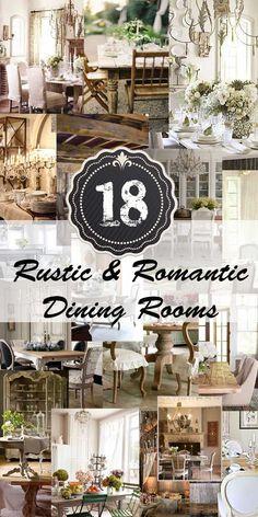 18 Rustic & Romantic Dining Rooms