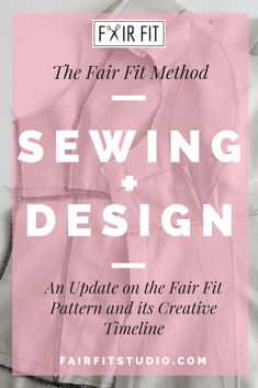 The Fair Fit Method Sewing + Design - An Update on the Fair Fit Pattern and its Creative Timeline — Fair Fit Studio Sewing Tutorials, Sewing Patterns, Fashion Design Classes, Become A Fashion Designer, Learn To Sew, How To Introduce Yourself, Timeline, Boutique, Craft