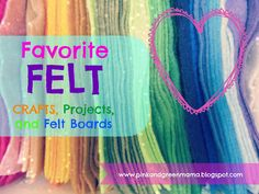 Favorite Felt Projects, Crafts, and Felt Board Ideas For Kids from Pink and Green Mama blog