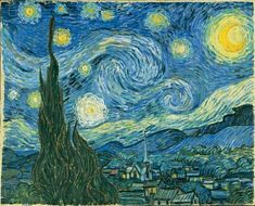 """The Starry Night"" by Van Gogh - He painted this from imagination and memory."