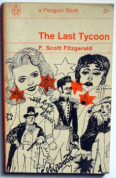 F. Scott Fitzgerald : The Last Tycoon