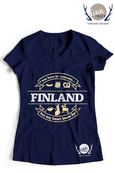 "Girlieshirt ""I was born in Germany, but my heart beats for Finland"" 