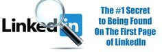 The #1 Secret to Being Found On The First Page of #LinkedIn are YOUR KEYWORDS