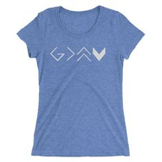 God is greater than the highs and lows short sleeve