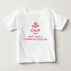 Keep Calm and Party With a Commercial Solicitor T Shirt, Hoodie Sweatshirt