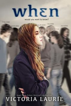 It has been a long, long time since I've enjoyed a young adult novel as much as I enjoyed Victoria Laurie's 'When.' I more or less loved everything about it,