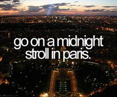 Go on a midnight stroll in Paris