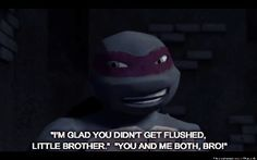 "From ""Attack of the Squirrelanoids"" -- gif made by me (Shannon). I love the whole dynamic between Raph and Mikey in this episode! You can tell Raph has a big soft spot for his little brother. :D"