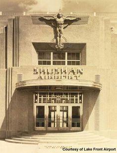 Shushan Airport - New Orlean - art deco Historical Architecture, Architecture Details, Bauhaus, Amsterdam, Streamline Moderne, Art Deco Buildings, Building Art, Art Deco Design, Dieselpunk