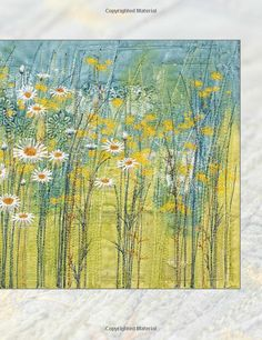 Textile Artist: Layer, Paint and Stitch, The: Create textile art using freehand machine embroidery and hand stitching Freehand Machine Embroidery, Free Motion Embroidery, Thread Painting, Thread Art, Watercolor Quilt, Landscape Art Quilts, Layer Paint, Fabric Pictures, Fibre Art