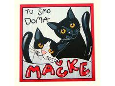 PRRodAJALna ZH: Tablica Tu smo doma mačke