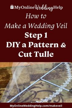 How to Make a Wedding Veil. The first step is to create the pattern and cut the tulle. Step 2, DIY the blusher... see this and all steps in the step-by-step instructions on the MyOnlineWeddingHelp.com blog. Diy Wedding Veil, Wedding Crafts, Wedding Decorations, Pattern Cutting, Blusher, Step By Step Instructions, Wedding Planning, Tulle, Diy Projects