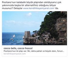 Positano seyahatinizi planlamadan önce yazılarımızı mutlaka okuyun.