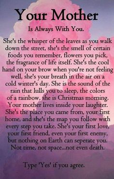 Your Mother Is Always With You love quotes mother daily mother quotes quotes about mom Mothers Love Quotes, Mothers Day Poems, Mother Daughter Quotes, Son Quotes, Quotes For Kids, Life Quotes, Mother Daughters, Mother Poems, Quotes Children