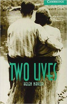 Two lives / Helen Naylor. Cambridge University Press, 2001
