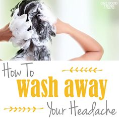 How to wash away your headache with essential oils! #essentialoils