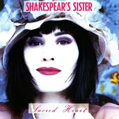 Today's POP RESCUE is the debut 1989 album 'Sacred Heart' from duo Shakespear's Sister. Was it really sacred? Or should it be history? Read on. Cd Album, Debut Album, Shakespears Sister, Could You Be Loved, Reggae Style, Siouxsie & The Banshees, The Wailers, Rock Songs, Classic Songs