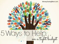 This post is packed with great ideas to help others... even when you're on a tight budget!
