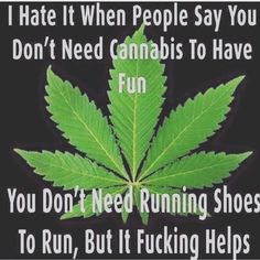 If using cannabis makes you feel better, happier, or in less pain, fuck it and do it!#CannaTalkAboutIt #MedicalMarijuana