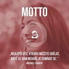 Krásný den, dneska vám přinášíme citát amerického spisovatele a profesora managementu Michaela LeBoeufa. Úsměv vás sice z maléru nedostane, ale s pozitivní myslí se vždy pracuje lépe.  www.sabanero.cz #motivace #citat