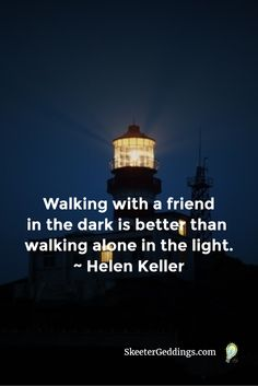 Walking with a friend in the dark is better than walking alone in the light. Law Quotes, Poetry Quotes, Helen Keller Quotes, Worth Quotes, Walking Alone, Quotable Quotes, Friendship Quotes, Inspire Me, Favorite Quotes