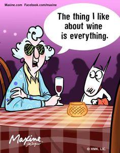 Maxine loves wine.