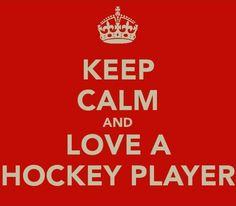 Keep Calm and love a hockey player