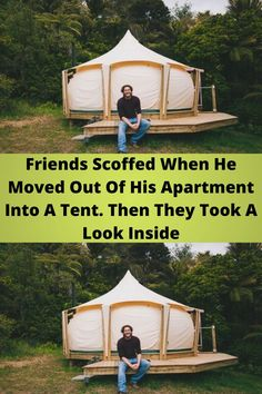 #Friends Scoffed When He #Moved Out Of His #Apartment Into A Tent. Then They Took A #Look Inside
