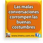 #Dichos y #Refranes Las malas conversaciones corrompen las buenas costumbres