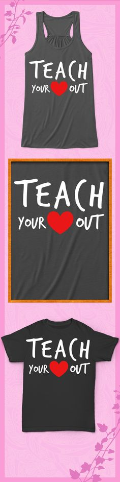 Teach Your Heart Out - Limited edition. Order 2 or more for friends/family & save on shipping! Makes a great gift!