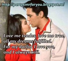 Party time: Love me tender, love me true, all my dreams fulfil...
