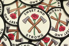 Sweet and Strong Patch $7